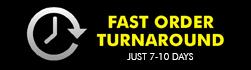 Fast order turnaround